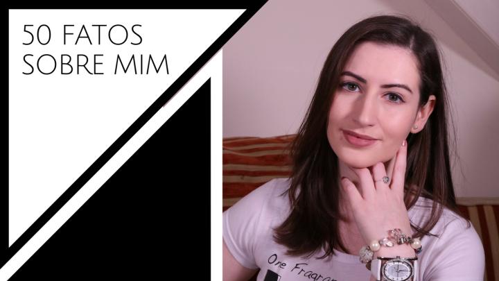 VIDEO – TAG: 50 FATOS SOBREMIM